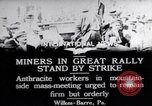 Image of coal mine workers on strike Wilkes-Barre Pennsylvania USA, 1919, second 2 stock footage video 65675035195