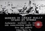 Image of coal mine workers on strike Wilkes-Barre Pennsylvania USA, 1919, second 12 stock footage video 65675035195