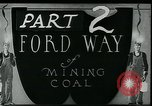 Image of Ford mines West Virginia USA, 1924, second 5 stock footage video 65675035241