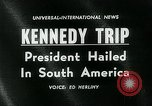 Image of John F Kennedy South America, 1961, second 3 stock footage video 65675035409