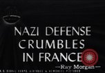 Image of Nazi Defense Crumbles in France France, 1944, second 1 stock footage video 65675036122