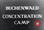 Image of Buchenwald concentration camp Buchenwald Germany, 1945, second 2 stock footage video 65675036150