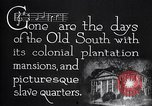 Image of cotton farming plantation Southern United States USA, 1922, second 12 stock footage video 65675036511
