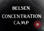 Image of Belsen concentration camp Lower Saxony Germany, 1945, second 2 stock footage video 65675037243