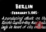 Image of American B-17 bombers attack Berlin Berlin Germany, 1945, second 8 stock footage video 65675037595