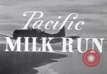 Image of Pacific Milk Run South Pacific Ocean, 1943, second 4 stock footage video 65675037765