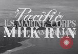 Image of Pacific Milk Run South Pacific Ocean, 1943, second 10 stock footage video 65675037765