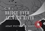Image of Stilwell Road Bridge being erected over Salween River Burma, 1944, second 8 stock footage video 65675037769