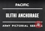 Image of United States 5th fleet Ulithi Atoll Caroline Islands, 1945, second 1 stock footage video 65675037790