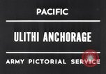 Image of United States 5th fleet Ulithi Atoll Caroline Islands, 1945, second 6 stock footage video 65675037790