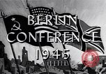 Image of President Truman travels to the Three-Power Peace Conference Berlin Germany, 1945, second 3 stock footage video 65675037972
