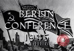 Image of President Truman travels to the Three-Power Peace Conference Berlin Germany, 1945, second 4 stock footage video 65675037972