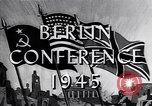 Image of President Truman travels to the Three-Power Peace Conference Berlin Germany, 1945, second 6 stock footage video 65675037972