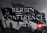 Image of President Truman travels to the Three-Power Peace Conference Berlin Germany, 1945, second 10 stock footage video 65675037972