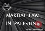 Image of Martial law Jerusalem Palestine, 1947, second 4 stock footage video 65675038050