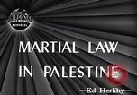 Image of Martial law Jerusalem Palestine, 1947, second 5 stock footage video 65675038050