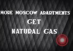 Image of natural gas Moscow Russia Soviet Union, 1949, second 7 stock footage video 65675038609