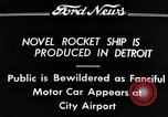 Image of rocket ship Detroit Michigan USA, 1934, second 2 stock footage video 65675038940