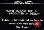 Image of rocket ship Detroit Michigan USA, 1934, second 7 stock footage video 65675038940