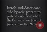 Image of WWI French and American troops dig trenches Marne France, 1918, second 8 stock footage video 65675039783