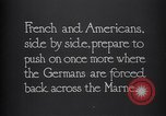 Image of WWI French and American troops dig trenches Marne France, 1918, second 10 stock footage video 65675039783