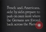 Image of WWI French and American troops dig trenches Marne France, 1918, second 12 stock footage video 65675039783
