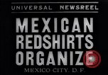 Image of Mexican Red Shirts Mexico City Mexico, 1934, second 1 stock footage video 65675040417