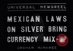Image of Silver bring currency mix-up Mexico City Mexico, 1934, second 1 stock footage video 65675040418