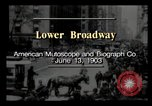 Image of Lower Broadway New York City USA, 1903, second 1 stock footage video 65675040615