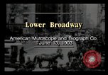 Image of Lower Broadway New York City USA, 1903, second 2 stock footage video 65675040615