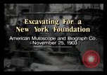 Image of Excavation site New York City USA, 1903, second 1 stock footage video 65675040627
