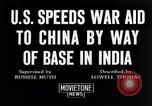 Image of US military aid to China through India in World War 2 India, 1942, second 1 stock footage video 65675040822