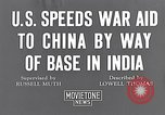 Image of US military aid to China through India in World War 2 India, 1942, second 6 stock footage video 65675040822