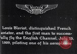 Image of Louis Bleriot France, 1909, second 4 stock footage video 65675040854