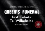 Image of Queen Wilhelmina Netherlands, 1962, second 1 stock footage video 65675040903
