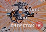 Image of Marines take Eniwetok Atoll Pearl Harbor Hawaii USA, 1944, second 5 stock footage video 65675041090