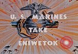 Image of Marines take Eniwetok Atoll Pearl Harbor Hawaii USA, 1944, second 8 stock footage video 65675041090