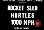 Image of rocket powered sled Muroc California, 1948, second 5 stock footage video 65675041471