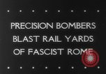 Image of Railroad yards Rome Italy, 1943, second 6 stock footage video 65675041593