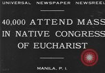 Image of Congress of Eucharist Manila Philippines, 1930, second 2 stock footage video 65675041968