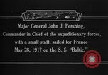 Image of Major General John Pershing France, 1918, second 9 stock footage video 65675042370