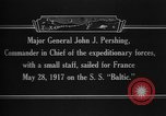 Image of Major General John Pershing France, 1918, second 10 stock footage video 65675042370