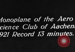 Image of aero science club monoplane Germany, 1922, second 1 stock footage video 65675042529