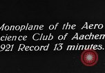 Image of aero science club monoplane Germany, 1922, second 3 stock footage video 65675042529