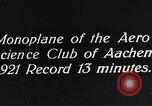 Image of aero science club monoplane Germany, 1922, second 4 stock footage video 65675042529