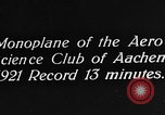 Image of aero science club monoplane Germany, 1922, second 6 stock footage video 65675042529