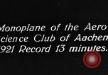 Image of aero science club monoplane Germany, 1922, second 9 stock footage video 65675042529