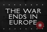 Image of War ends in Europe Italy, 1945, second 1 stock footage video 65675043440