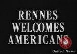 Image of United States troops Rennes France, 1944, second 2 stock footage video 65675043448