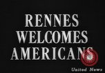 Image of United States troops Rennes France, 1944, second 3 stock footage video 65675043448